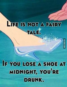 Life is not a fairytale - Favoriete Quotes