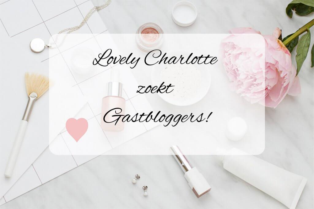 Lovely Charlotte zoekt gastbloggers!